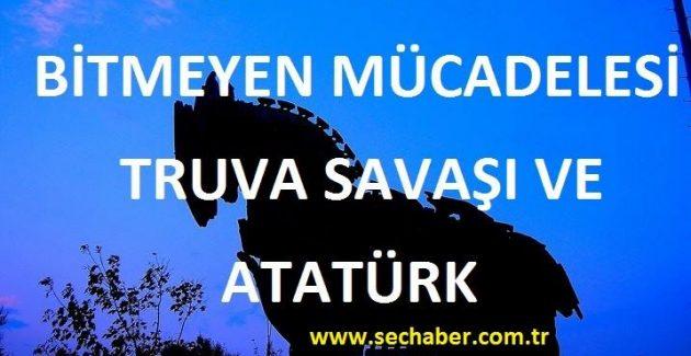 Truva Savaşı ve Atatürk