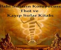 Thot'un Kayıp Sırlar Kitabı Aralandı…