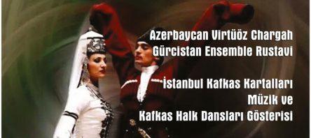 Dünyanın En İyi Kafkas Dans ve Müzik Toplulukları Türkiye'de buluşuyor.