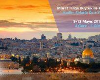 Kudüs topraklarında öz'e yolculuk yapmak ister misiniz?