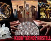 Kadim tarihte kristaller