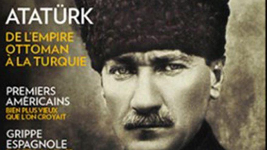 Dünyaca ünlü Fransız tarih dergisi kapağında Atatürk