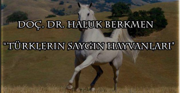 Türklerin saygın hayvanları