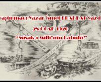 28 Ocak 1920 – Misak-ı Milli'nin Kabulü