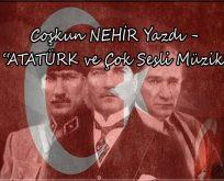 Atatürk'ün çok sesli müziğe bakışı