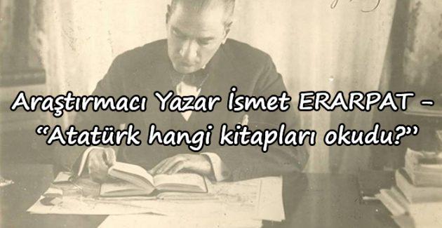 Atatürk'ün okuduğu tarih kitapları