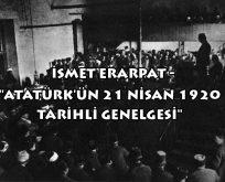 Atatürk'ün 21 Nisan 1920 tarihli genelgesi
