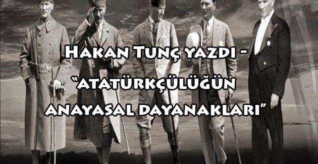 Atatürkçülüğün anayasal dayanakları