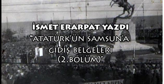 Atatürk'ün Samsun'a gidiş belgeleri (2. Bölüm)