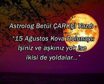 15 Ağustos Kova Dolunayı ile Aşk ve Para enerjisi harekete geçiyor