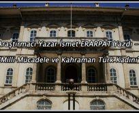 Sivas Kongresi'nde ve Milli Mücadelede Türk kadını