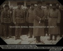 Mustafa Kemal Paşa İttihatçi miydi?